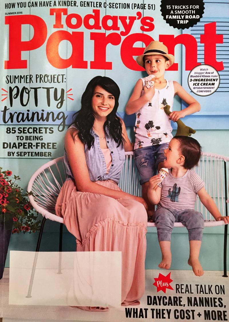 Featured in Today's Parent Magazine Summer 2016